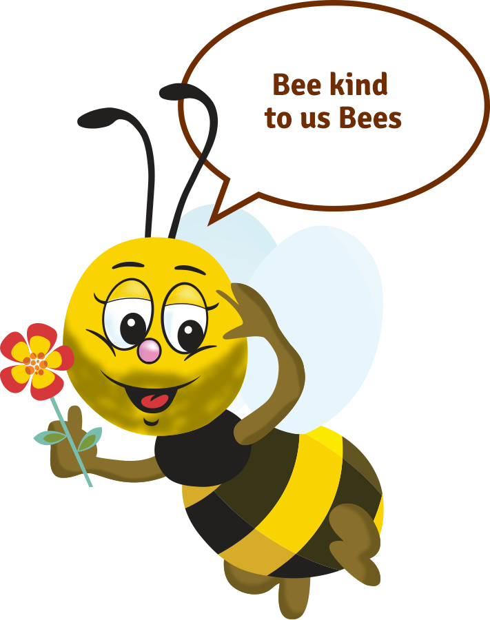 Bee kind to us Bees